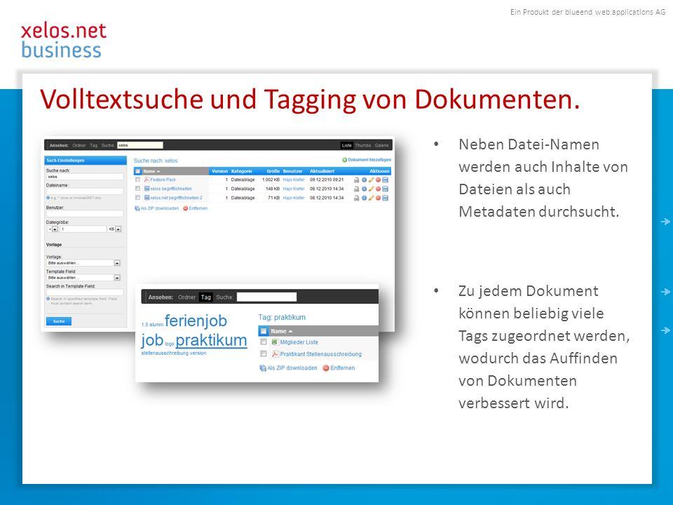 Ein Produkt der blueend web:applications AG Volltextsuche und Tagging von Dokumenten. Neben Datei-Namen werden auch Inhalte von Dateien als auch Metad