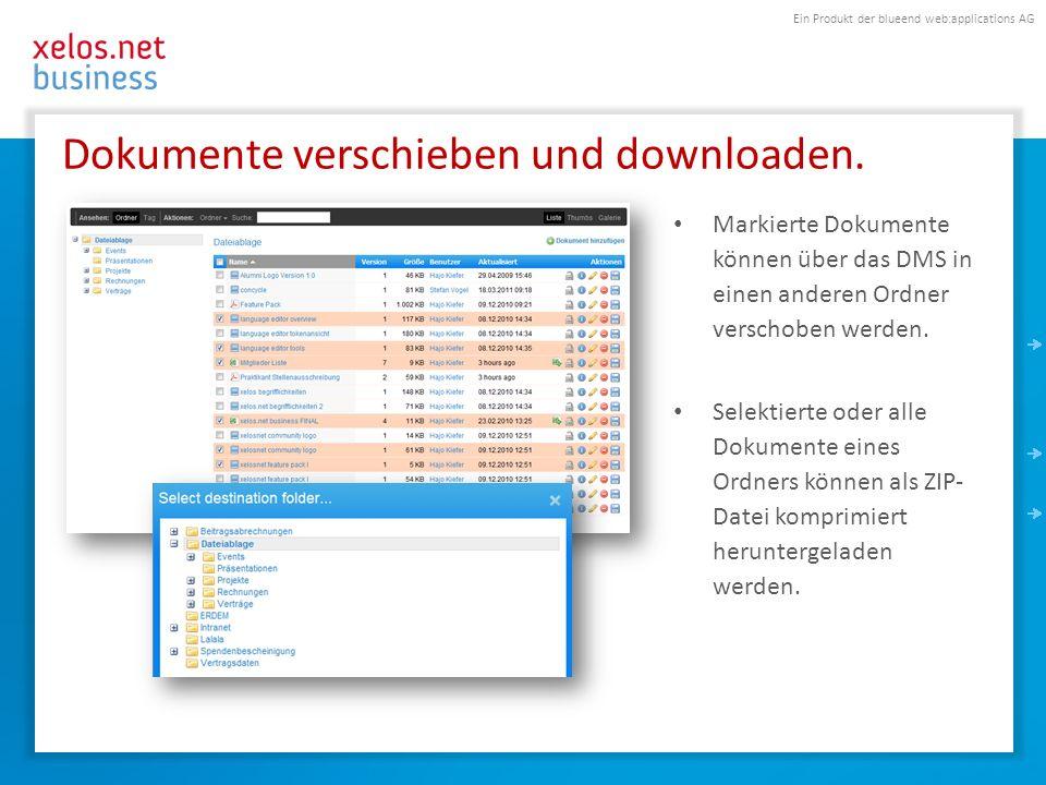 Ein Produkt der blueend web:applications AG Dokumente verschieben und downloaden. Markierte Dokumente können über das DMS in einen anderen Ordner vers