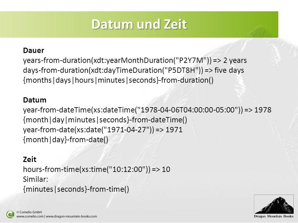 Datum und Zeit Dauer years-from-duration(xdt:yearMonthDuration(