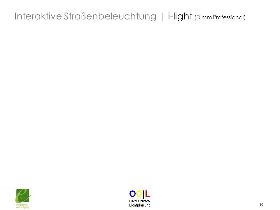 10 Interaktive Straßenbeleuchtung | i-light (Dimm Professional)