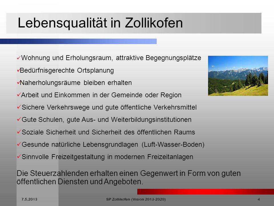 7.5.2013SP Zollikofen (Vision 2013-2020)5 Wohnen in Zollikofen Wohnen in Zollikofen ist attraktiv.