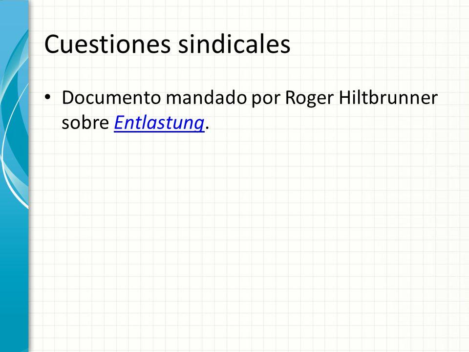 Cuestiones sindicales Documento mandado por Roger Hiltbrunner sobre Entlastung.Entlastung