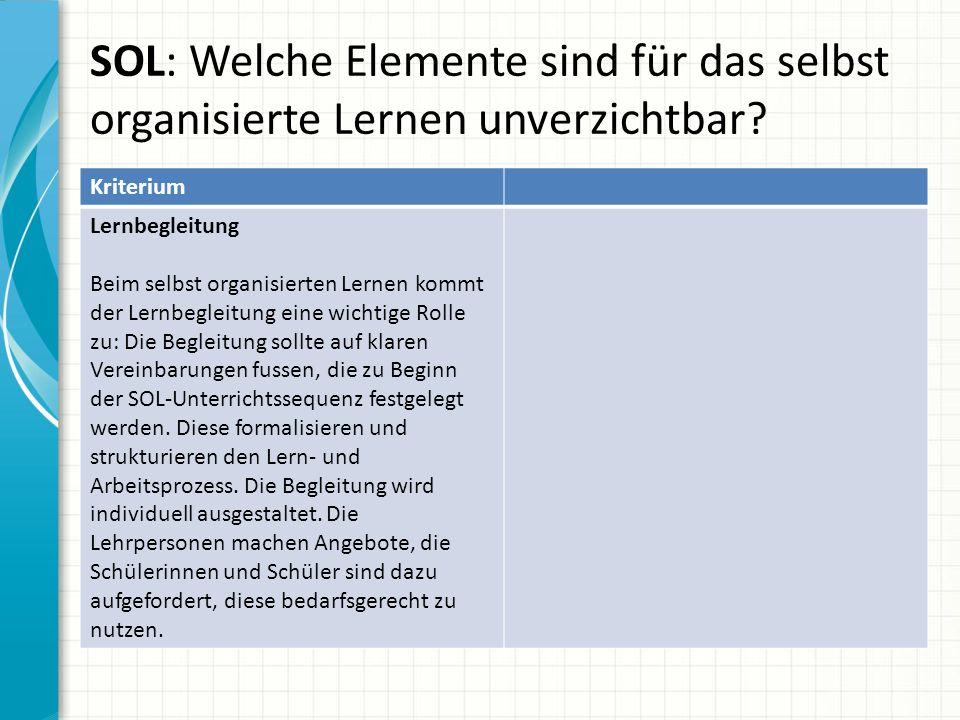 SOL: Welche Elemente sind für das selbst organisierte Lernen unverzichtbar.