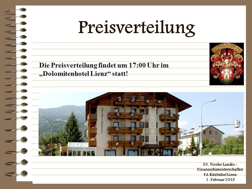 35. Tiroler Landes - Finanzschimeisterschaften FA Kitzbühel Lienz 1. Februar 2013 Preisverteilung