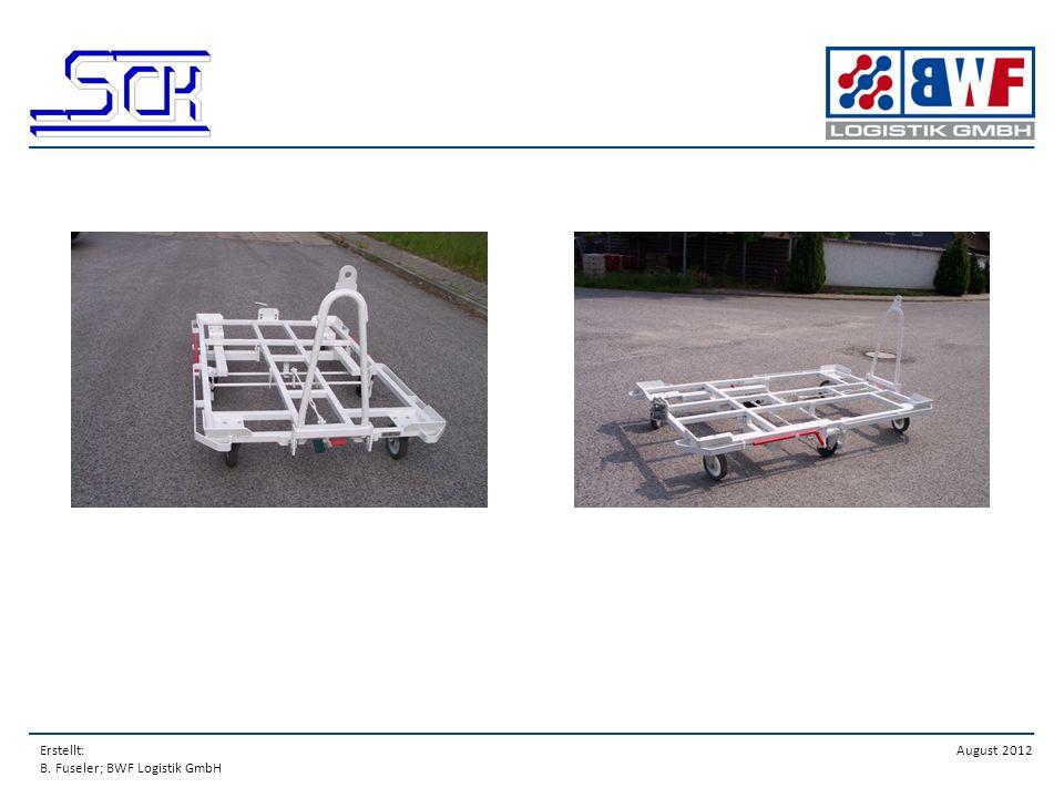 Erstellt: B. Fuseler; BWF Logistik GmbH August 2012