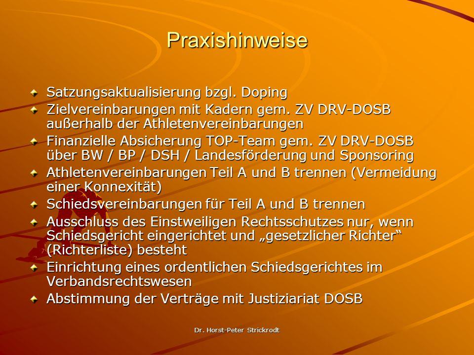 Dr. Horst-Peter Strickrodt Praxishinweise Satzungsaktualisierung bzgl. Doping Zielvereinbarungen mit Kadern gem. ZV DRV-DOSB außerhalb der Athletenver