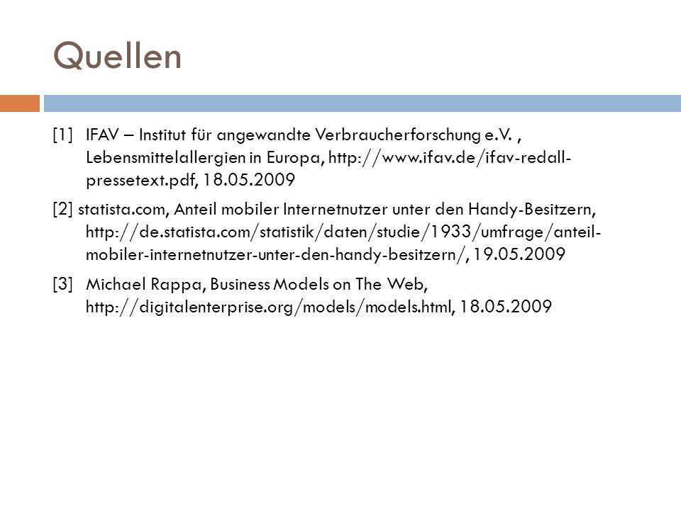 Quellen [1] IFAV – Institut für angewandte Verbraucherforschung e.V., Lebensmittelallergien in Europa, http://www.ifav.de/ifav-redall- pressetext.pdf,