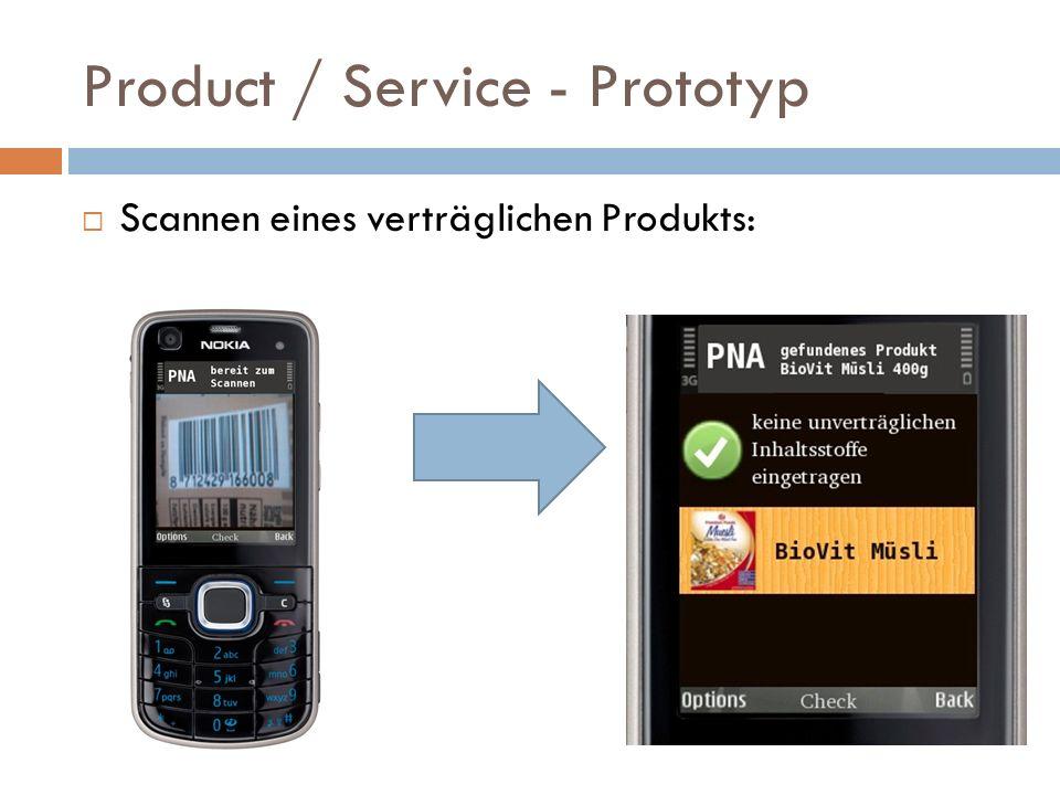 Product / Service - Prototyp Scannen eines verträglichen Produkts: