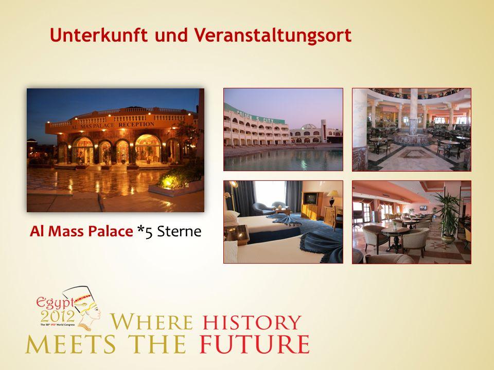 Unterkunft und Veranstaltungsort Al Mass Palace *5 Sterne