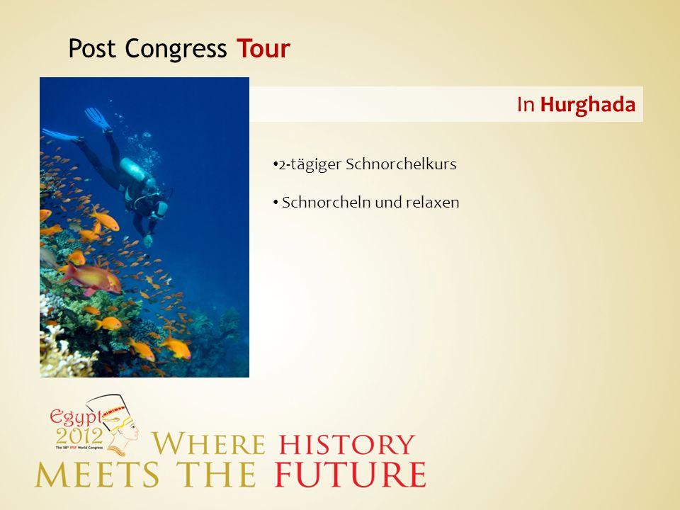 Post Congress Tour In Hurghada 2-tägiger Schnorchelkurs Schnorcheln und relaxen
