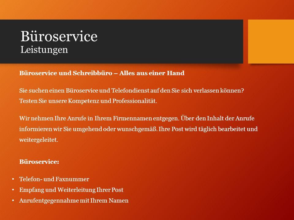 Büroservice Leistungen Büroservice und Schreibbüro – Alles aus einer Hand Sie suchen einen Büroservice und Telefondienst auf den Sie sich verlassen kö