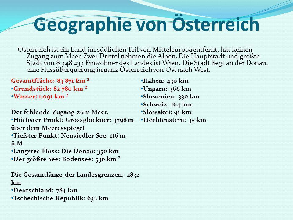 Geographie von Österreich Österreich ist ein Land im südlichen Teil von Mitteleuropa entfernt, hat keinen Zugang zum Meer. Zwei Drittel nehmen die Alp