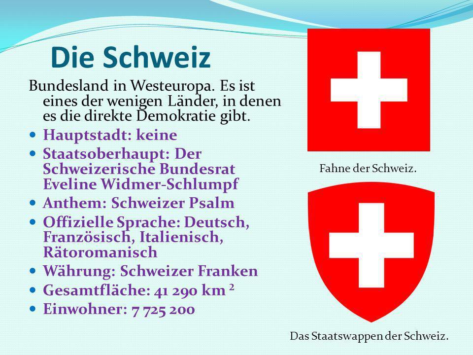 Die Schweiz Bundesland in Westeuropa. Es ist eines der wenigen Länder, in denen es die direkte Demokratie gibt. Hauptstadt: keine Staatsoberhaupt: Der