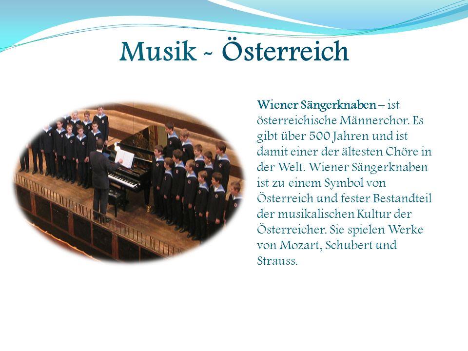 Musik - Österreich Wiener Sängerknaben – ist österreichische Männerchor. Es gibt über 500 Jahren und ist damit einer der ältesten Chöre in der Welt. W