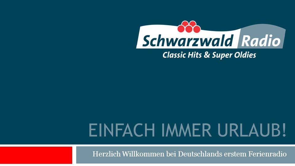 EINFACH IMMER URLAUB! Herzlich Willkommen bei Deutschlands erstem Ferienradio
