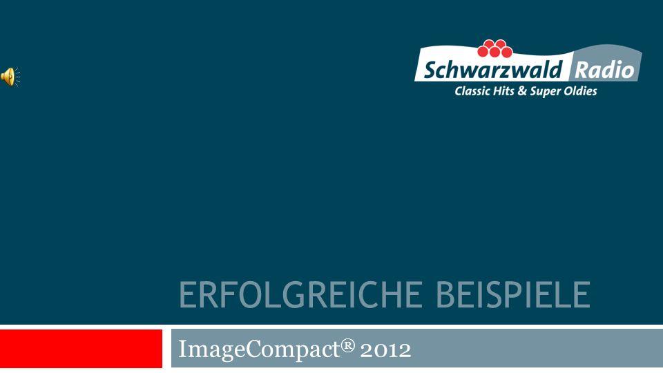 ERFOLGREICHE BEISPIELE ImageCompact ® 2012