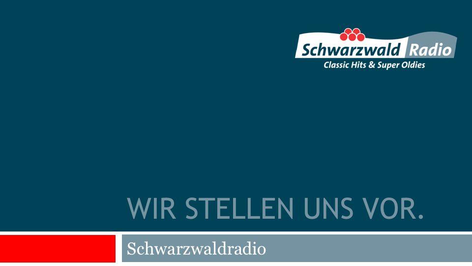 WIR STELLEN UNS VOR. Schwarzwaldradio