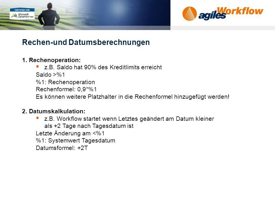 www.agilesworkflow.com Rechen-und Datumsberechnungen 1.