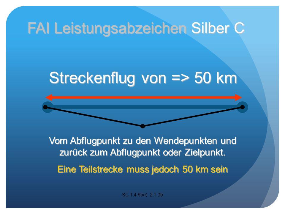 Streckenflug von => 50 km Vom Abflugpunkt zu den Wendepunkten und zurück zum Abflugpunkt oder Zielpunkt.