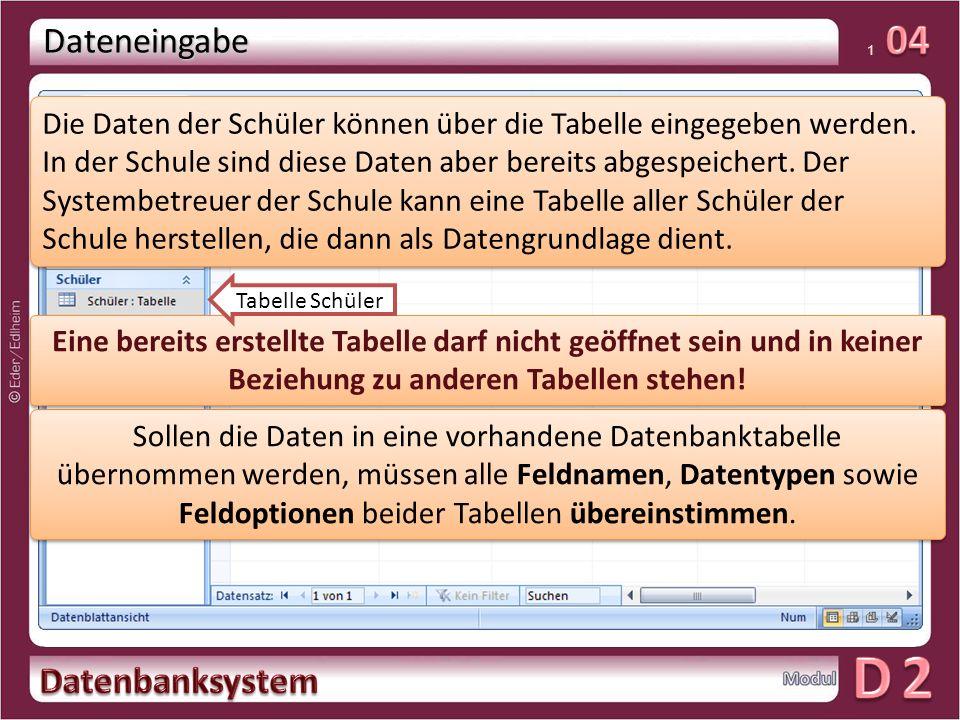 01 1 Dateneingabe Die Daten der Schüler können über die Tabelle eingegeben werden.