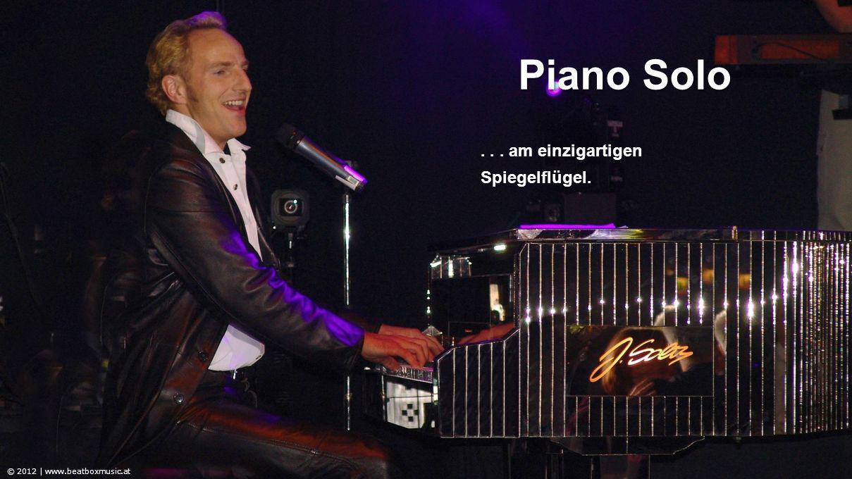 Piano Solo © 2012 | www.beatboxmusic.at... am einzigartigen Spiegelflügel.