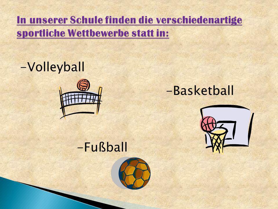 -Volleyball -Fußball -Basketball