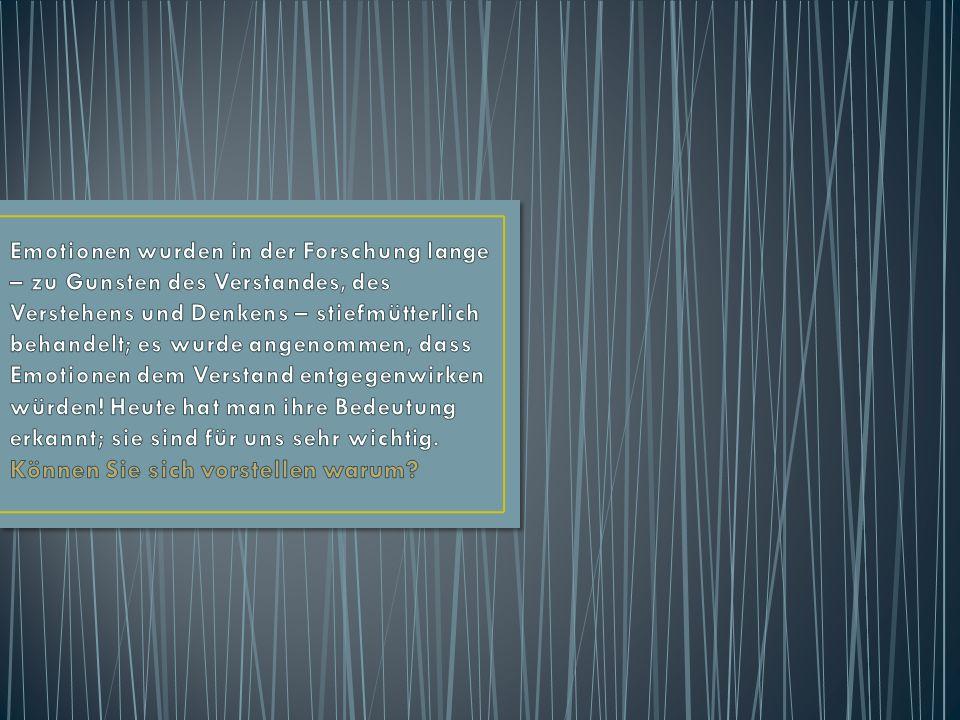 Welcher der folgenden Sätze ist korrekt.a)Emotionen haben Einfluss auf unser Gedächtnis.