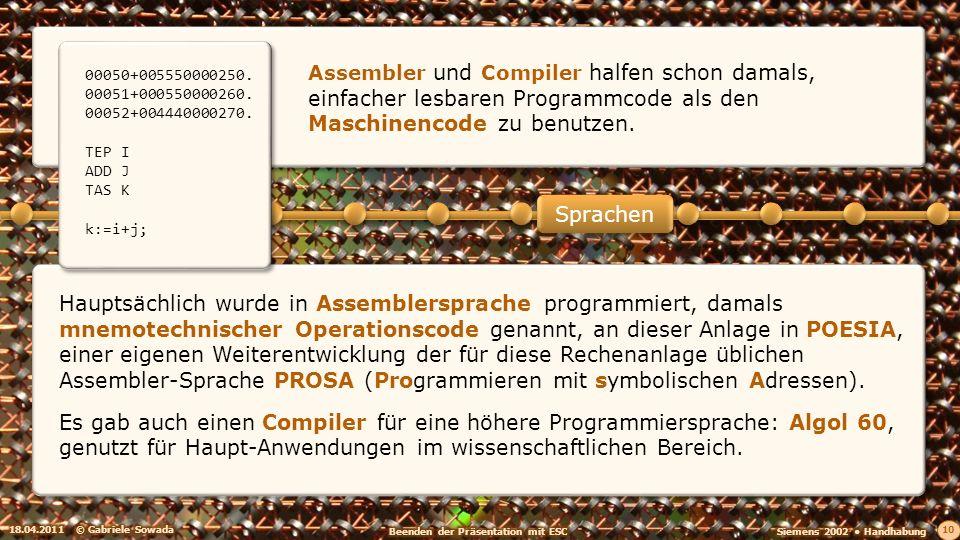 Assembler und Compiler halfen schon damals, einfacher lesbaren Programmcode als den Maschinencode zu benutzen.