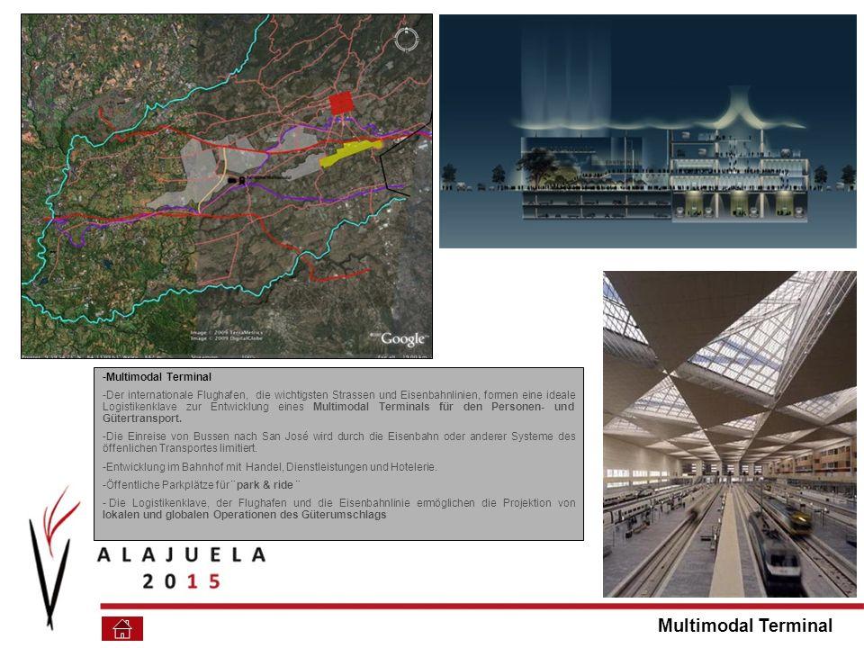 -Multimodal Terminal -Der internationale Flughafen, die wichtigsten Strassen und Eisenbahnlinien, formen eine ideale Logistikenklave zur Entwicklung eines Multimodal Terminals für den Personen- und Gütertransport.