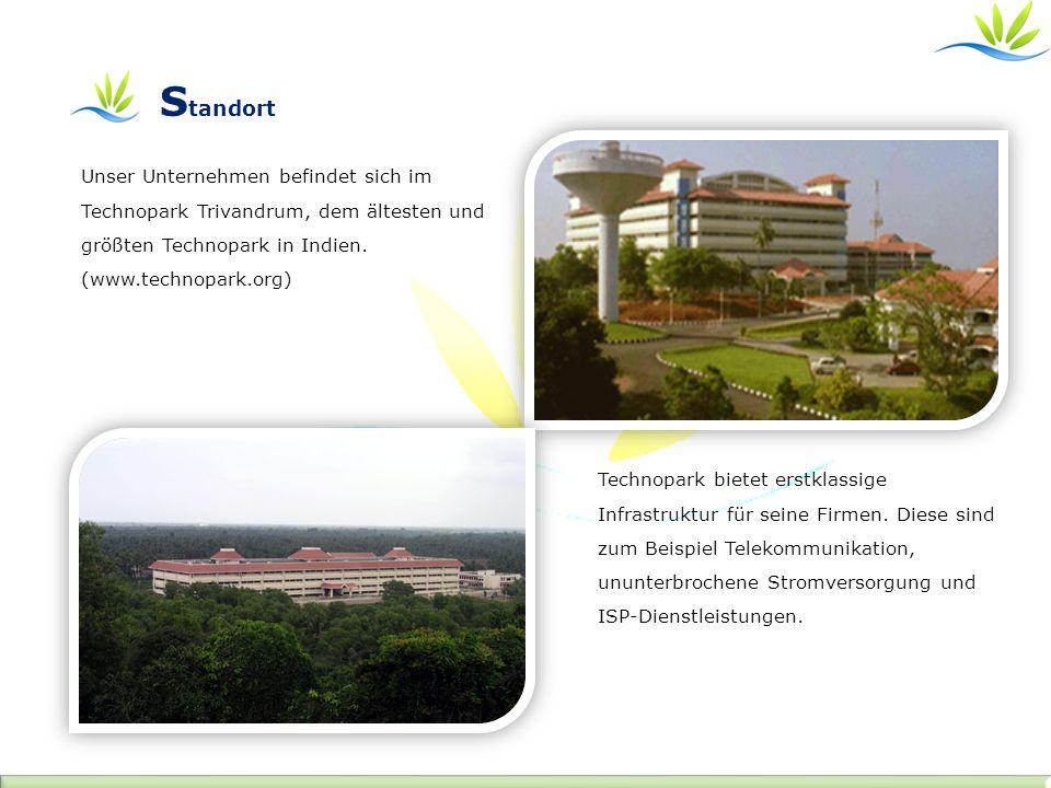 Unser Unternehmen befindet sich im Technopark Trivandrum, dem ältesten und größten Technopark in Indien. (www.technopark.org) Technopark bietet erstkl