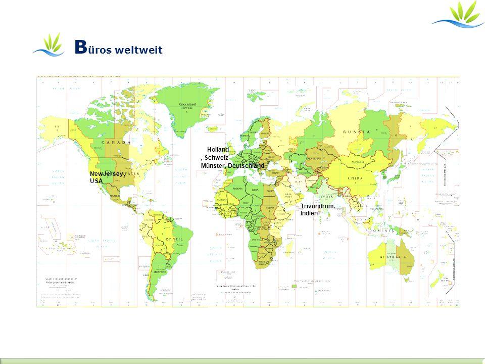 NewJersey, USA, Schweiz Münster, Deutschland Trivandrum, Indien Holland B üros weltweit