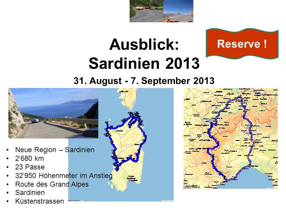 Ausblick: Sardinien 2013 31.August - 7.