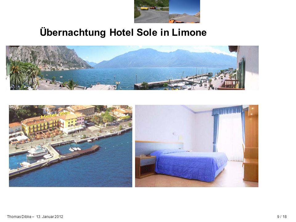 9 / 18Thomas Dibke – 13. Januar 2012 Übernachtung Hotel Sole in Limone