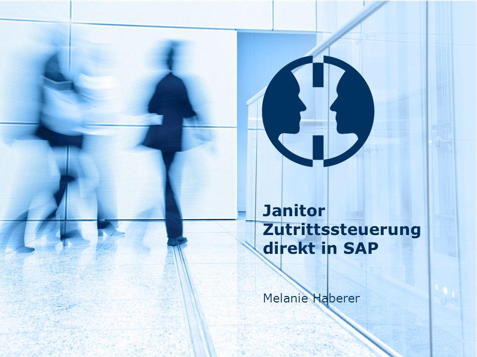 Janitor Zutrittssteuerung direkt in SAP Melanie Haberer