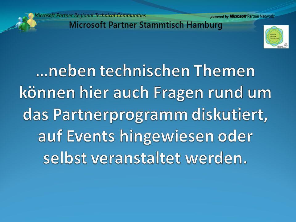Moderiert von Technischen Experten Unterstützt durch das Microsoft Partner Network Die zentrale Informationsplattfom für unsere Community Partner