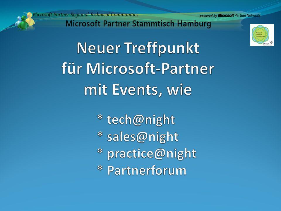 1 Eindeutiger Zweck NETWORKING: Austausch von technischen Informationen zu Microsoft Technologien zwischen Microsoft Partnern untereinander und Technischen Experten.