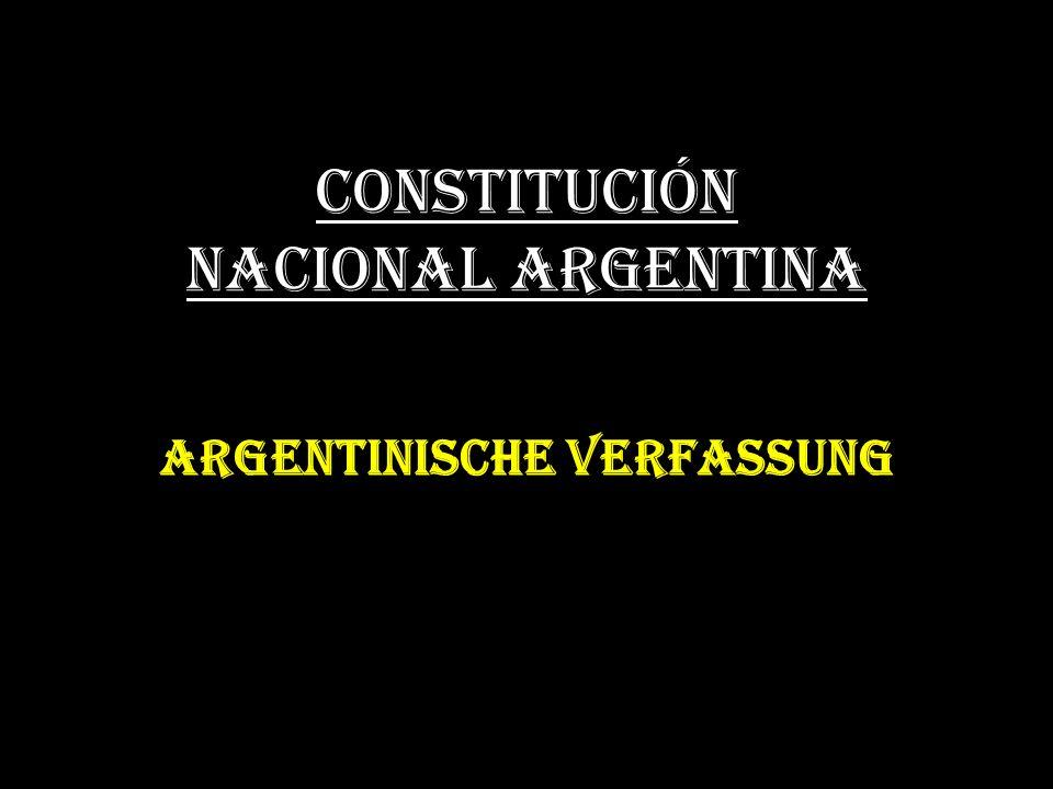 CONSTITUCIÓN NACIONAL ARGENTINA ARGENTINISCHE VERFASSUNG