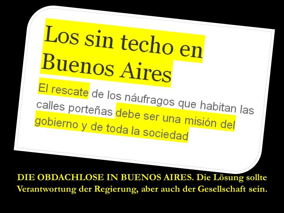 DIE OBDACHLOSE IN BUENOS AIRES.