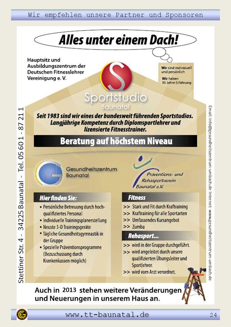 Stettiner Str. 4 - 34225 Baunatal - Tel. 05 60 1 - 87 21 1 Email: info@gesundheitszentrum-umbach.de Internet: www.gesundheitszentrum-umbach.de www.tt-