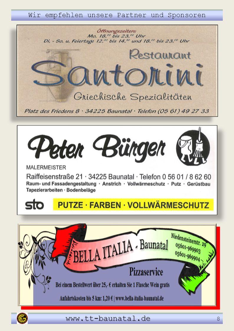 Wir empfehlen unsere Partner und Sponsoren www.tt-baunatal.de www.tt-baunatal.de 8