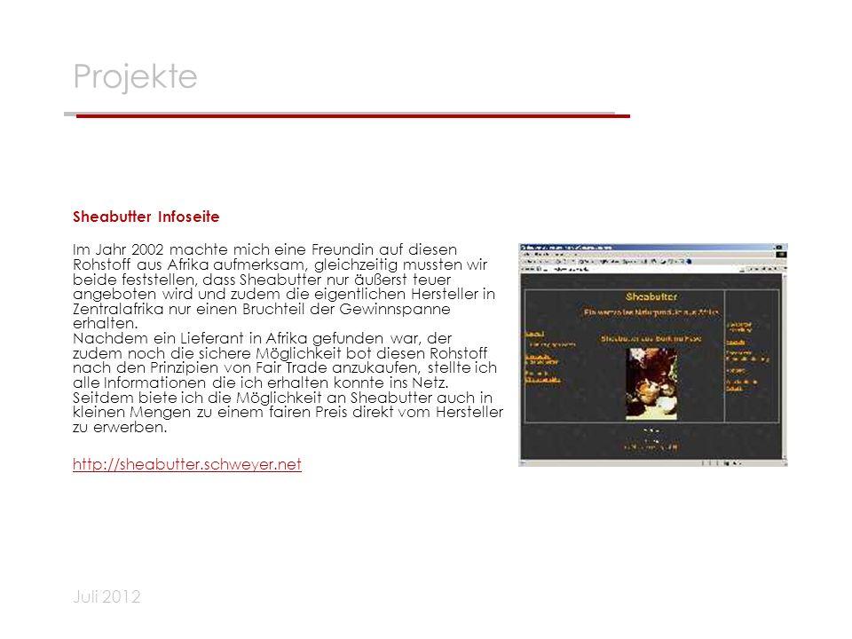 Juli 2012 Projekte Sheabutter Infoseite Im Jahr 2002 machte mich eine Freundin auf diesen Rohstoff aus Afrika aufmerksam, gleichzeitig mussten wir bei