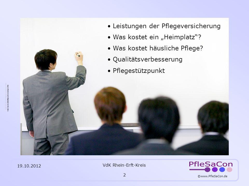 ©www.PfleSaCon.de Stefan Conrads (RbP) Pflegesachverständiger (TÜV) 19.10.2012 VdK Rhein-Erft-Kreis 3 § 15 Pflegestufen Pflegestufe 1 = erheblich pflegebedürftig, mind.