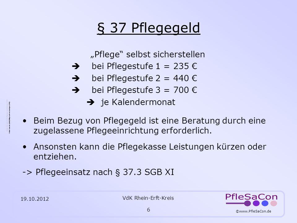 ©www.PfleSaCon.de Stefan Conrads (RbP) Pflegesachverständiger (TÜV) 19.10.2012 VdK Rhein-Erft-Kreis 17 Kosten für einen Heimplatz AWO Seniorenzentrum Bergheim-Kenten 112,62 pro Tag 3491,22 pro Monat - 1279,00 Anteil Pfst.