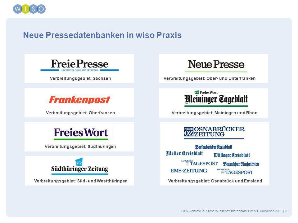 GBI-Genios Deutsche Wirtschaftsdatenbank GmbH | München 2013 | 10 Neue Pressedatenbanken in wiso Praxis Verbreitungsgebiet: Sachsen Verbreitungsgebiet