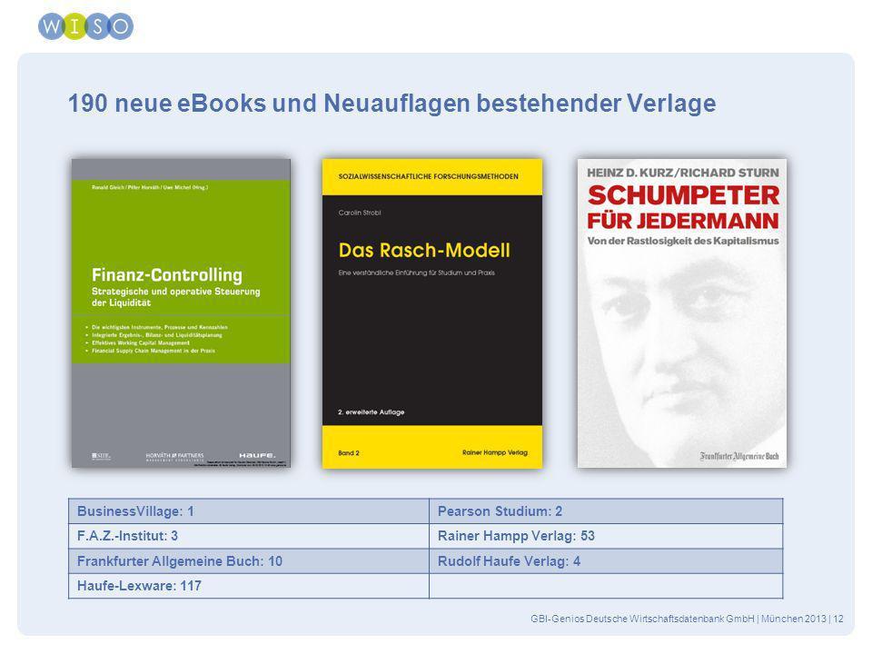 GBI-Genios Deutsche Wirtschaftsdatenbank GmbH | München 2013 | 12 190 neue eBooks und Neuauflagen bestehender Verlage BusinessVillage: 1Pearson Studiu