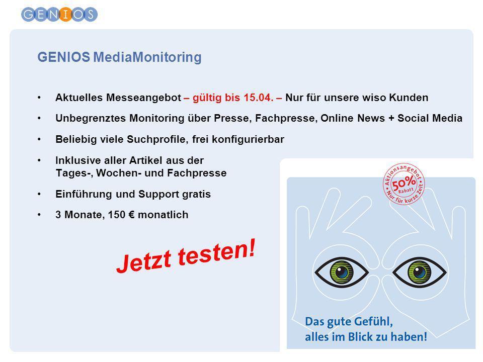GBI-Genios Deutsche Wirtschaftsdatenbank GmbH | München 2013| 23 GENIOS MediaMonitoring Aktuelles Messeangebot – gültig bis 15.04. – Nur für unsere wi