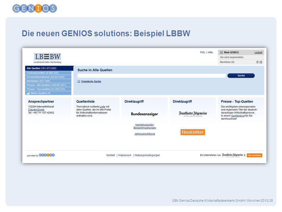 GBI-Genios Deutsche Wirtschaftsdatenbank GmbH | München 2013| 25 Die neuen GENIOS solutions: Beispiel LBBW