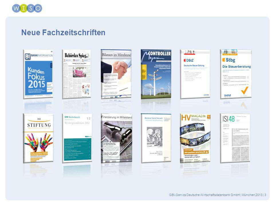 GBI-Genios Deutsche Wirtschaftsdatenbank GmbH | München 2013 | 4 Neue Fachzeitschriften