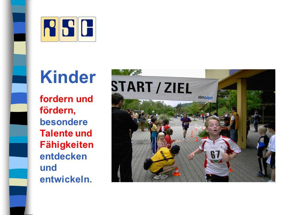 Kinder fordern und fördern, besondere Talente und Fähigkeiten entdecken und entwickeln.