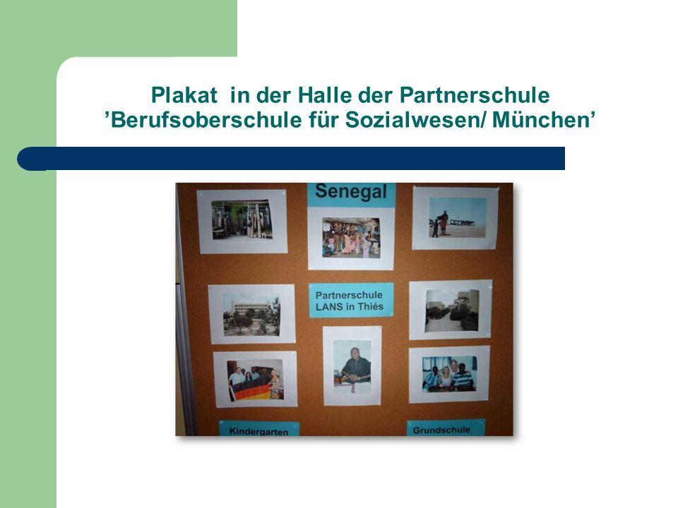 Plakat in der Halle der Partnerschule Berufsoberschule für Sozialwesen/ München